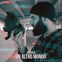 Andrea D'Alessio – Un Altro Mondo