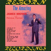 James Brown, his Famous Flames – The Amazing James Brown (HD Remastered)
