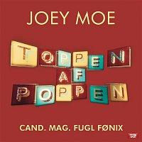 Joey Moe – Cand. Mag. Fugl Fonix