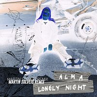 Alma – Lonely Night [Martin Solveig Remix]