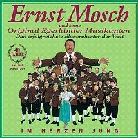 Ernst Mosch und seine Original Egerlander Musikanten – Im Herzen Jung - 40 Jahre Ernst Mosch Und Seine Original Egerlander Musikanten Das Erfolgreichste Blasorchster Der Welt