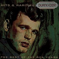 Duane Eddy – Best Of The RCA Years- Hits & Rarities