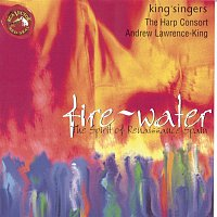 king'singers, Anonymous – Fire and Water: The Spirit of Renaissance Spain