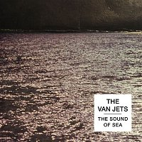 The Van Jets – The Sound of Sea (Bonustrack)
