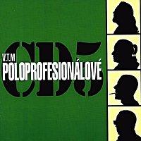 V.T.Marvin – CD5 Poloprofesionálové