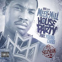 Meek Mill – House Party (feat. Young Chris)