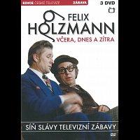 Felix Holzmann – Včera, dnes a zítra