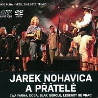 Jaromír Nohavica – Jarek Nohavica a přátelé