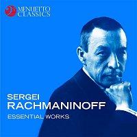 Various Artists.. – Sergei Rachmaninoff - Essential Works