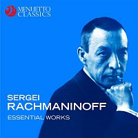 Various Artists.. – Sergei Rachmaninoff - Essential Works