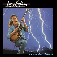 Larry Carlton – Strikes Twice