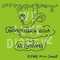 Carmen Maria Vega – Aie confiance [De 'Le livre de la jungle']