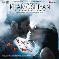 Various  Artists – Khamoshiyan (Original Motion Picture Soundtrack)
