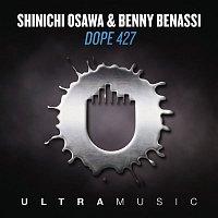 Shinichi Osawa, Benny Benassi – Dope 427