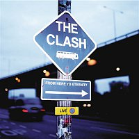 The Clash – From Here to Eternity: Live