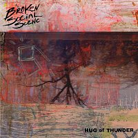 Broken Social Scene – Hug of Thunder