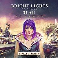 Bright Lights, 3LAU – Runaway (feat. 3LAU) [T-Mass Remix]
