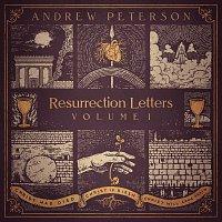 Andrew Peterson – Resurrection Letters, Vol. 1
