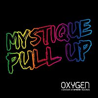 Mystique – PULL UP