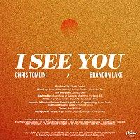 Chris Tomlin, Brandon Lake – I See You