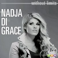 Nadja di Grace – Without limits Vol. 1