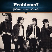 Problems? – Johanna-vuodet 1980-1983