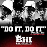 BHI – Do It, Do It [Poole Palace]