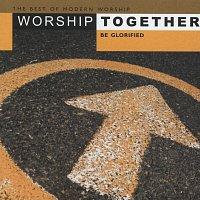 Různí interpreti – Worship Together - Be Glorified