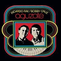 """Ricardo """"Richie"""" Ray, Bobby Cruz – Agúzate"""