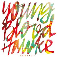 Youngblood Hawke – We Come Running [Int'l Remixes]