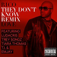 Rico Love, Ludacris, Trey Songz, Tiara Thomas, T.I., Emjay – They Don't Know [Remix]