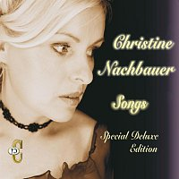 """Christine Nachbauer – Songs """"Special Deluxe Edition""""  Christine Nachbauer"""