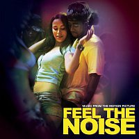 "Alexis & Fido – Music From The Motion Picture ""Feel The Noise"""