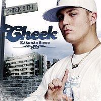Cheek – Kaannan Sivuu