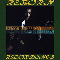Kenny Burrell – The Artist Selects (HD Remastered)