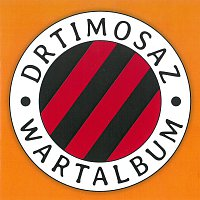 Drtimosaz – Wartalbum