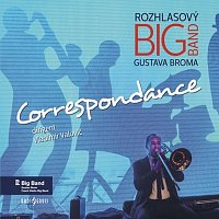 Rozhlasový Big Band Gustava Broma – Correspondance