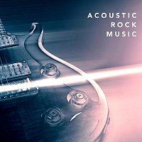 Různí interpreti – Acoustic Rock Music
