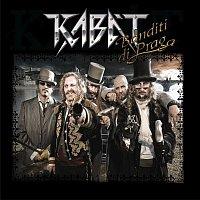 Kabát – Banditi Di Praga