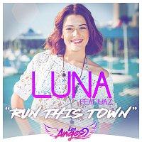 Luna, Iyaz – Run This Town