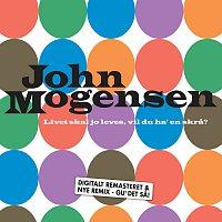 John Mogensen – Livet Skal Jo Leves, Vil Du Ha' En Skra?