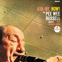 Pee Wee Russell – Ask Me Now!