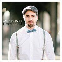 Mic Donet – Plenty Of Love