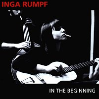 Inga Rumpf, the City Preachers – In The Beginning