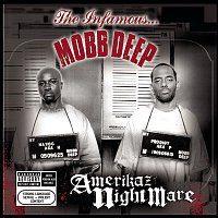 Mobb Deep – Amerikaz Nightmare