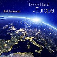 Rolf Zuckowski – Deutschland in Europa