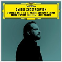 Boston Symphony Orchestra, Andris Nelsons – Shostakovich: Symphonies Nos. 1, 14 & 15; Chamber Symphony in C Minor