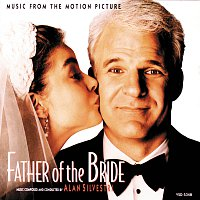 Alan Silvestri – Father Of The Bride [Music From The Motion Picture]