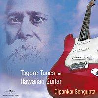 Dipankar Sengupta – Tagore Tunes On Hawaiian Guitar