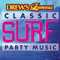 The Hit Crew – Drew's Famous Classic Surf Party Music